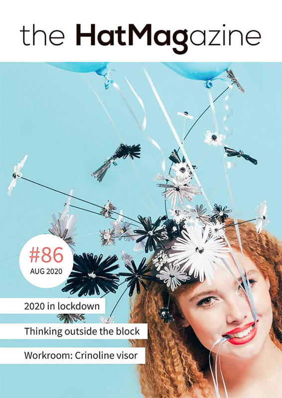 In this issue: Coronavirus Lockdown 2020 - interviews with millienrs, suppliers and manufacturers Remembering Royal Ascot of years past Workroom technique: Crinoline Visor with Rebecca Share Thinking outside the Block